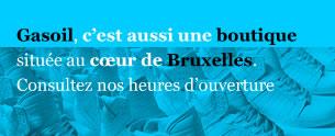 Gasoil aussi une boutique au coeur Bruxelles